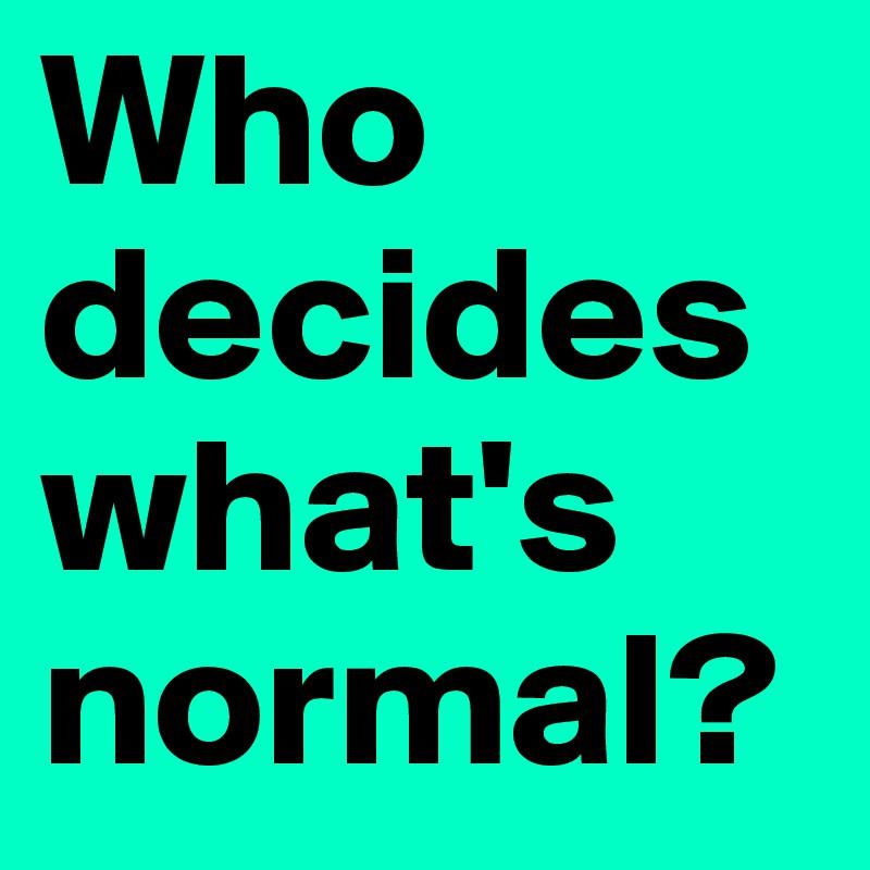 """¿Volver a la """"normalidad""""? Puesdepende…"""